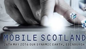 We're going to Mobile Scotland 2016