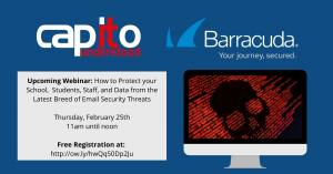 Our Upcoming Email Security for Education Webinar with Barracuda
