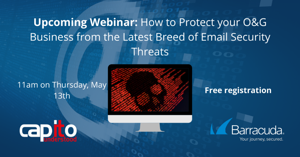 Register now for this webinar on email security for oil and gas businesses