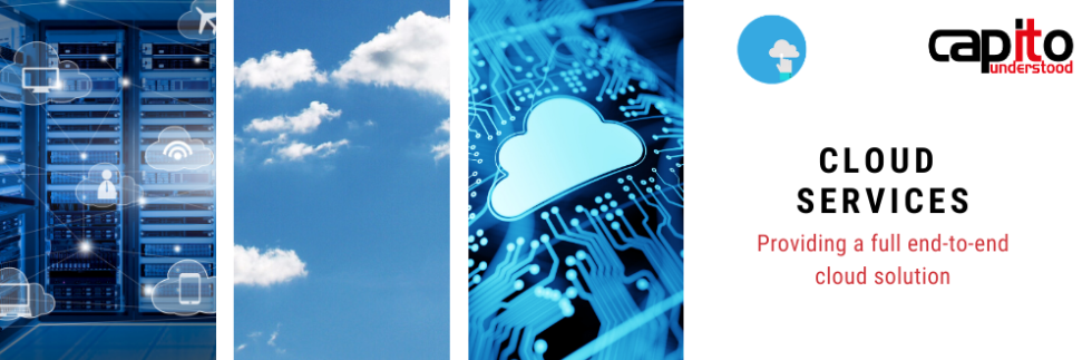 Capito Cloud Services - providing a full end-to-end cloud solution